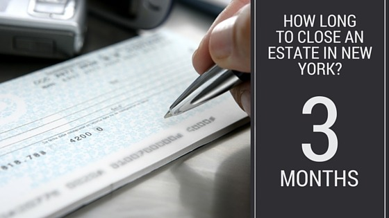 How long to close an estate in New York