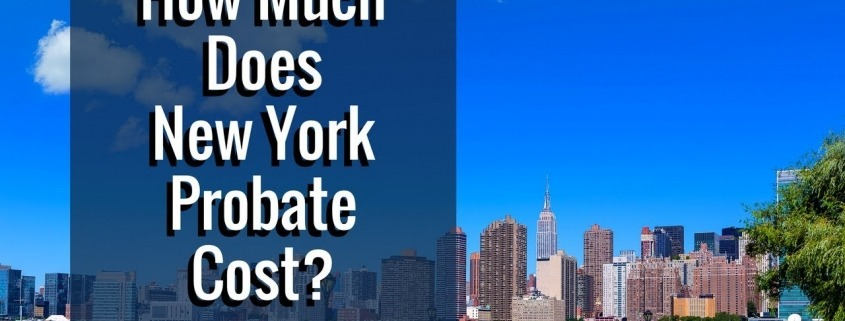 New York Probate Costs
