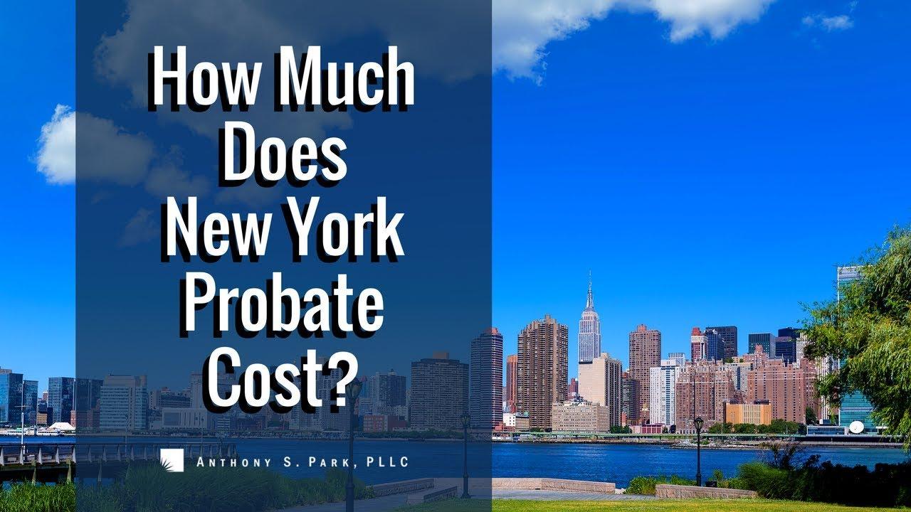 New York Probate Costs