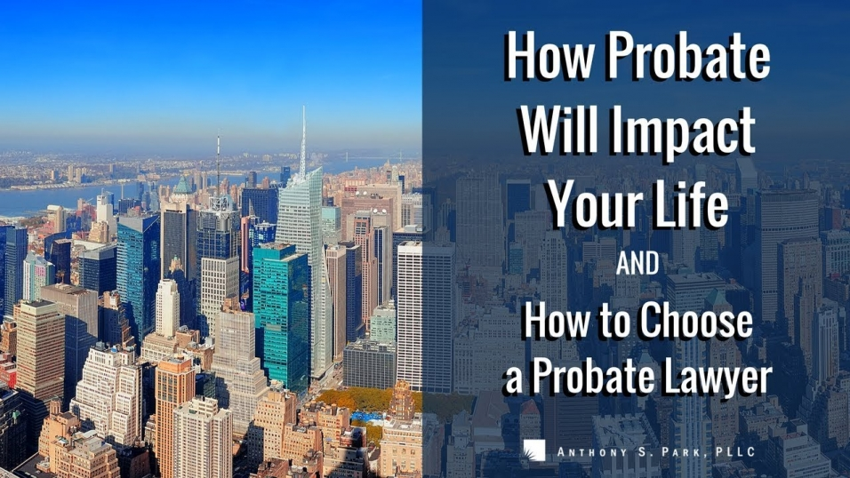 how to choose a probate lawyer
