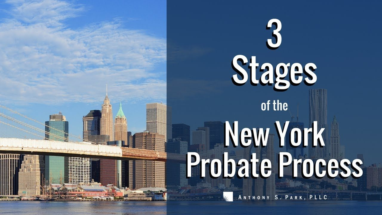 3 Stages of New York Probate