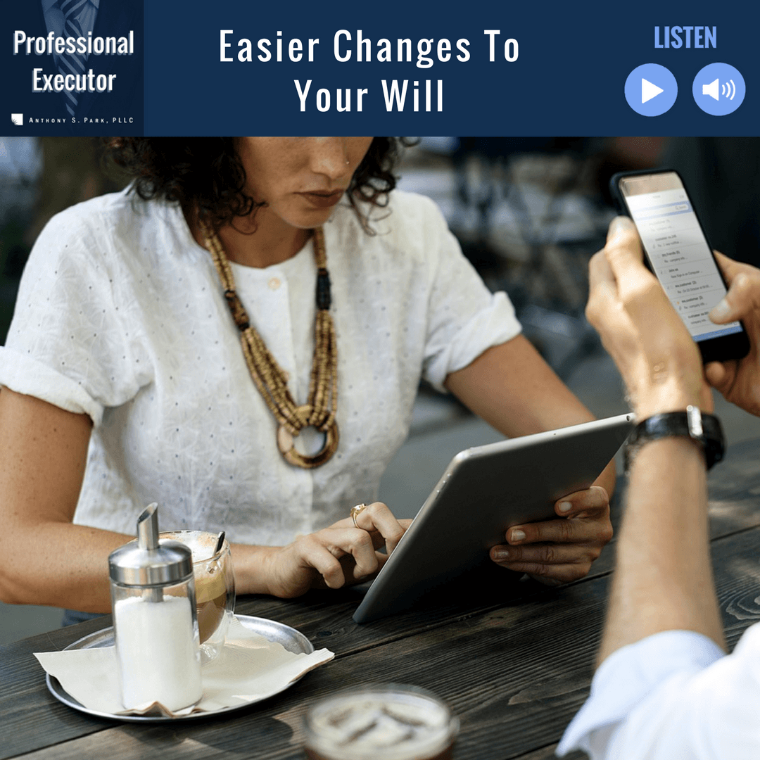Easier Changes To Your Will