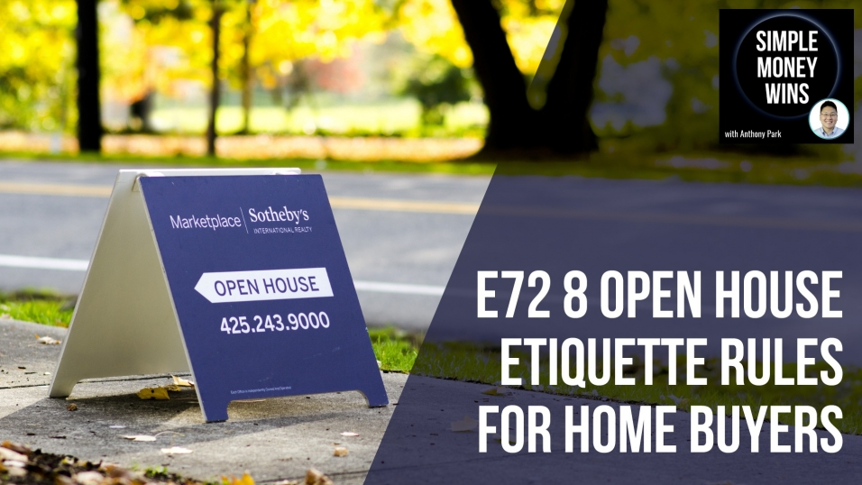 E72 8 Open House Etiquette Rules for Home Buyers