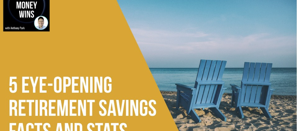 5 Eye-Opening Retirement Savings Facts and Stats