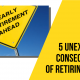 5 Unexpected Consequences of Retiring Early 956x 538