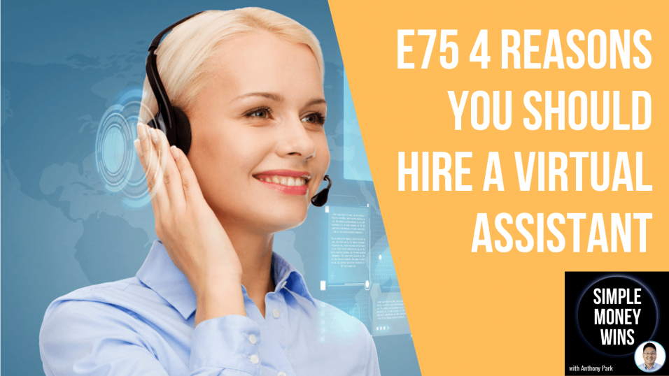 E75 4 Reasons You Should Hire a Virtual Assistant 1920x1080 YouTube thumb