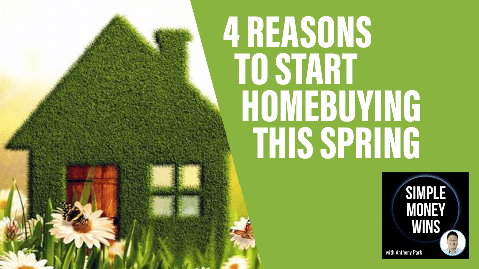 E87 4 Reasons to Start Homebuying this Spring 1920x1080