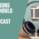 E88 5 Reasons You Should Start a Podcast 1400x1400
