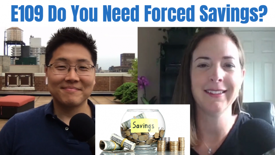 E109 Do You Need Forced Savings?