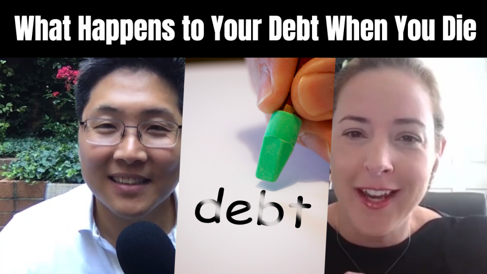 E110 What Happens to Your Debt When You Die