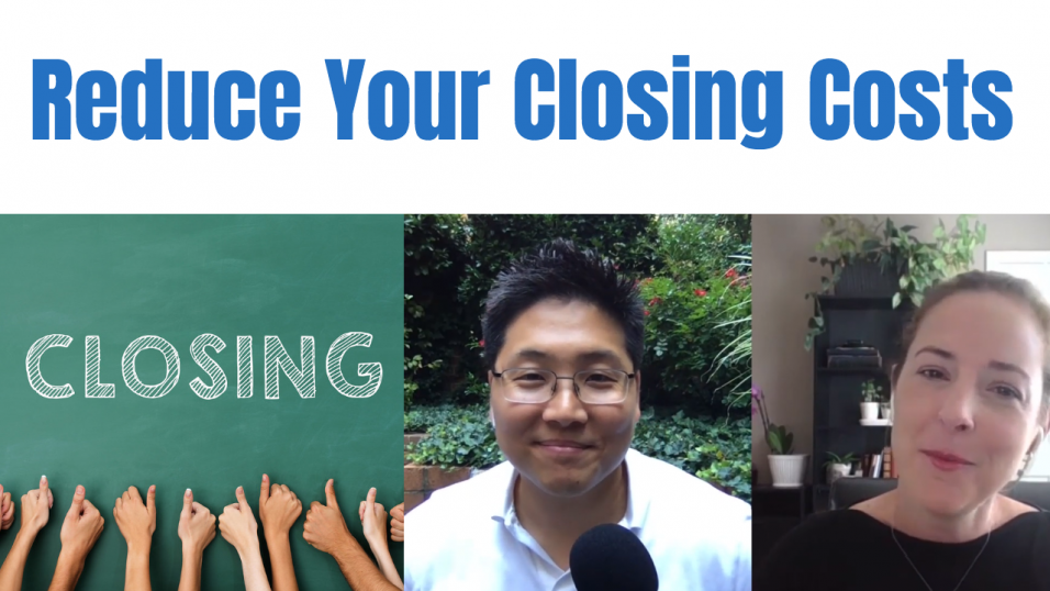 E111 How to Reduce Your Closing Costs