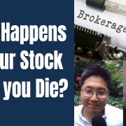 E112 What Happens to Your Stocks When You Die