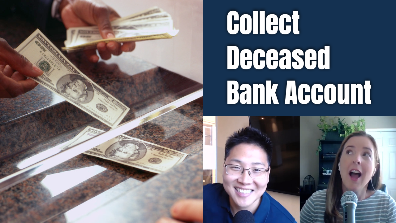 E129 How to Collect a Deceased Person's Bank Account