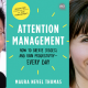 E132 Attention Management with Maura Thomas