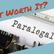 Is it worth it to become a paralegal?