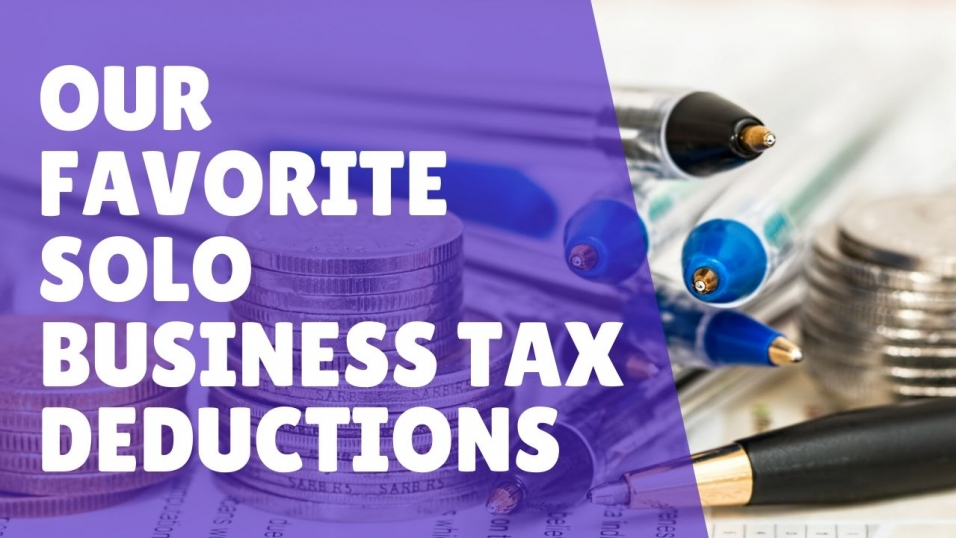 E137 Our Favorite Solo Business Tax Deductions