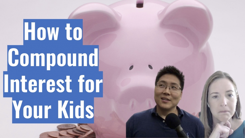 How to Compound Interest for Your Kids