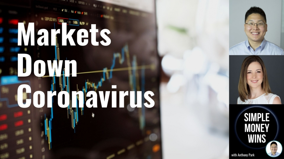 E158 What to Do When Markets Are Down Because of Coronavirus
