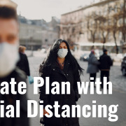 E160 Estate Planning with Social Distancing