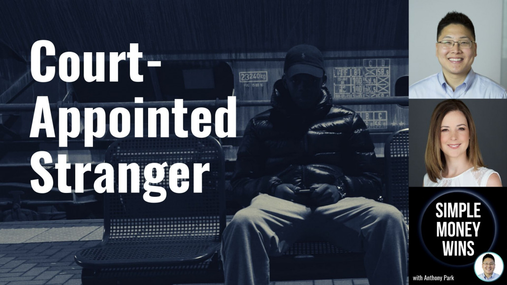 E161 Court-Appointed Strangers
