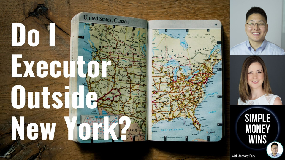 E164 Can I Be Your Executor in Another State (Outside New York)?