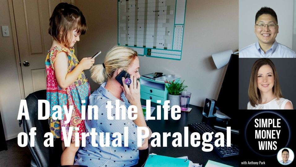 E167 A Day in the Life of a Virtual Paralegal or Assistant (Part 3)