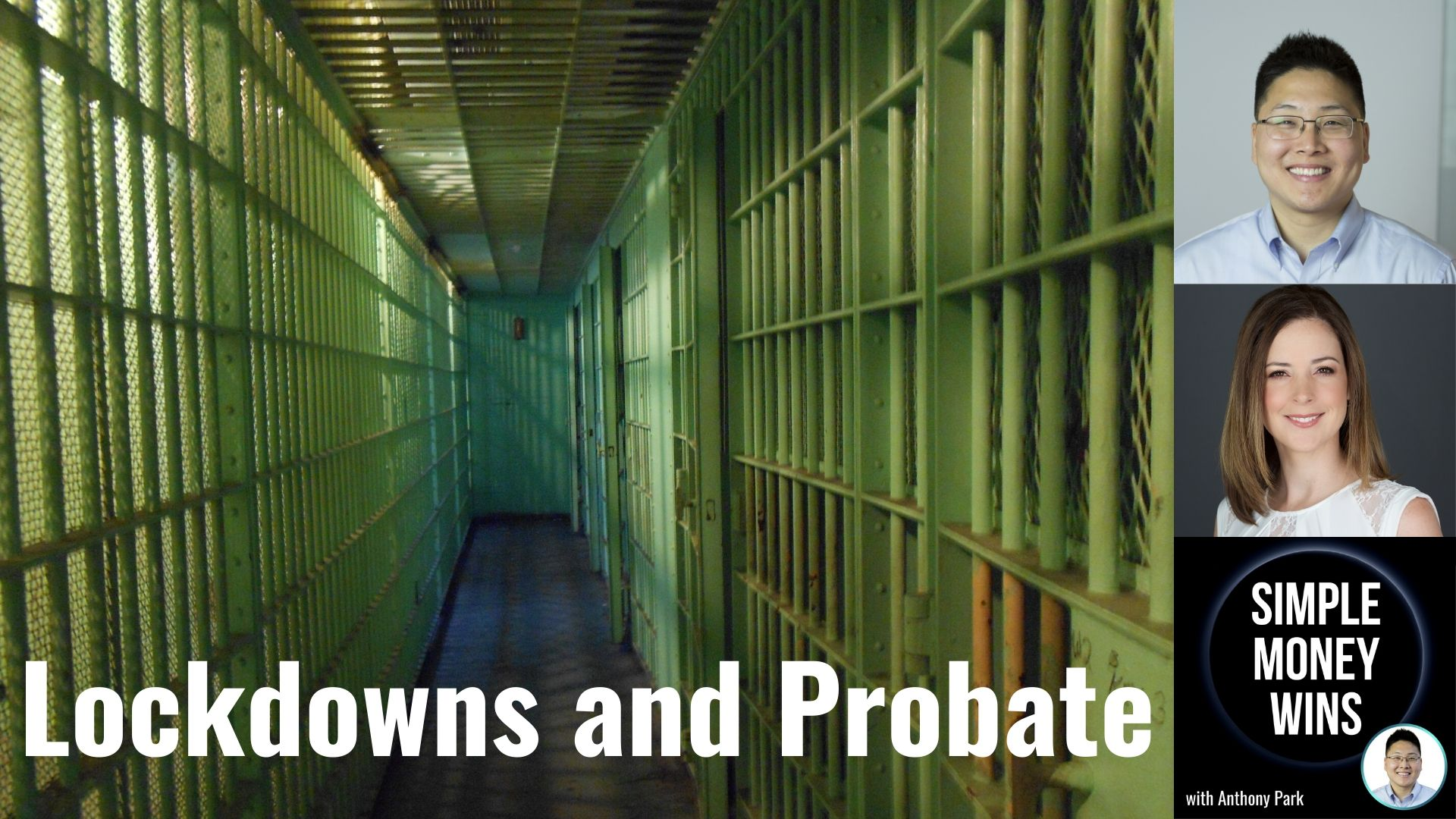 E171 How Lockdowns are Affecting Probate