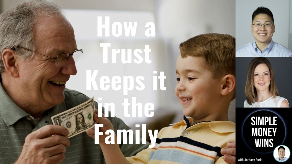 E176 How a Trust Keeps it in the Family