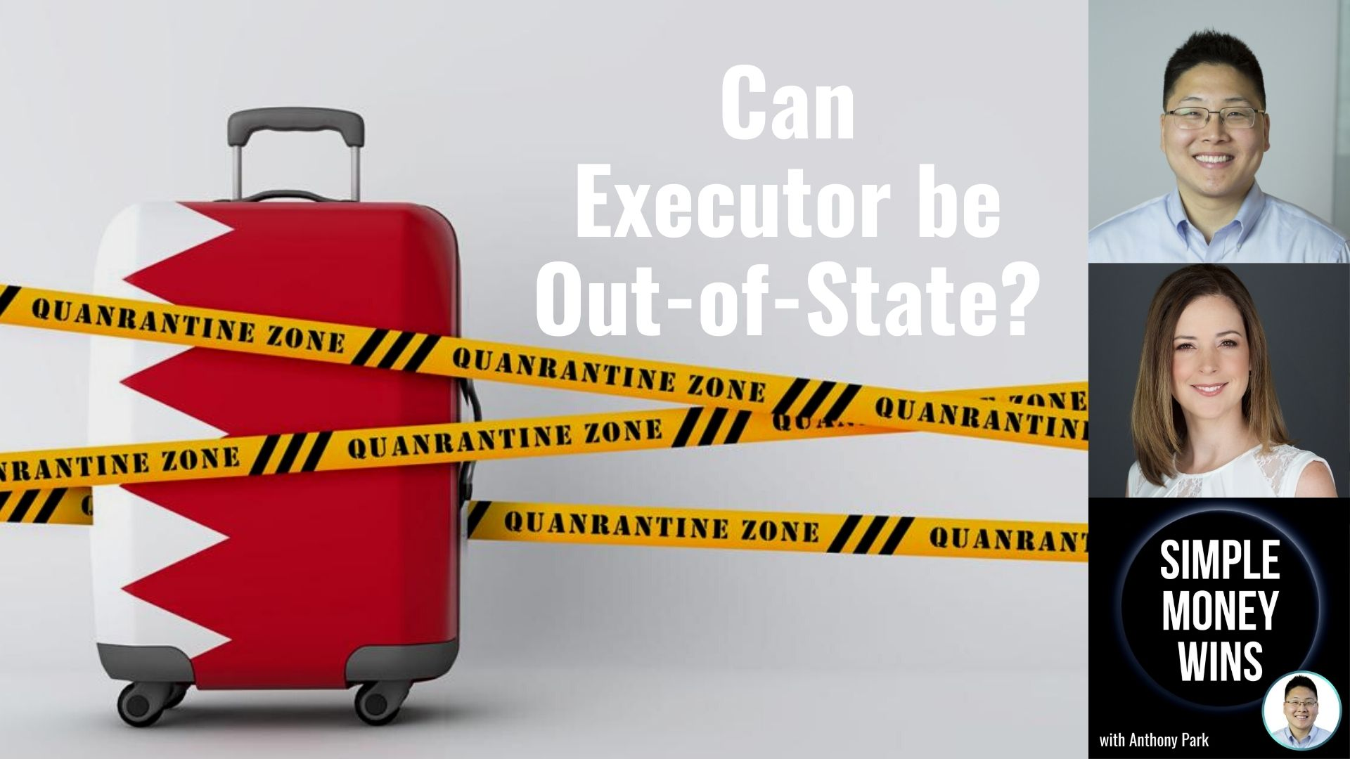 E189 Can an Executor be Out-of-State?