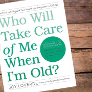 E192 How to Plan for Old Age and Being Childless With Joy Loverde