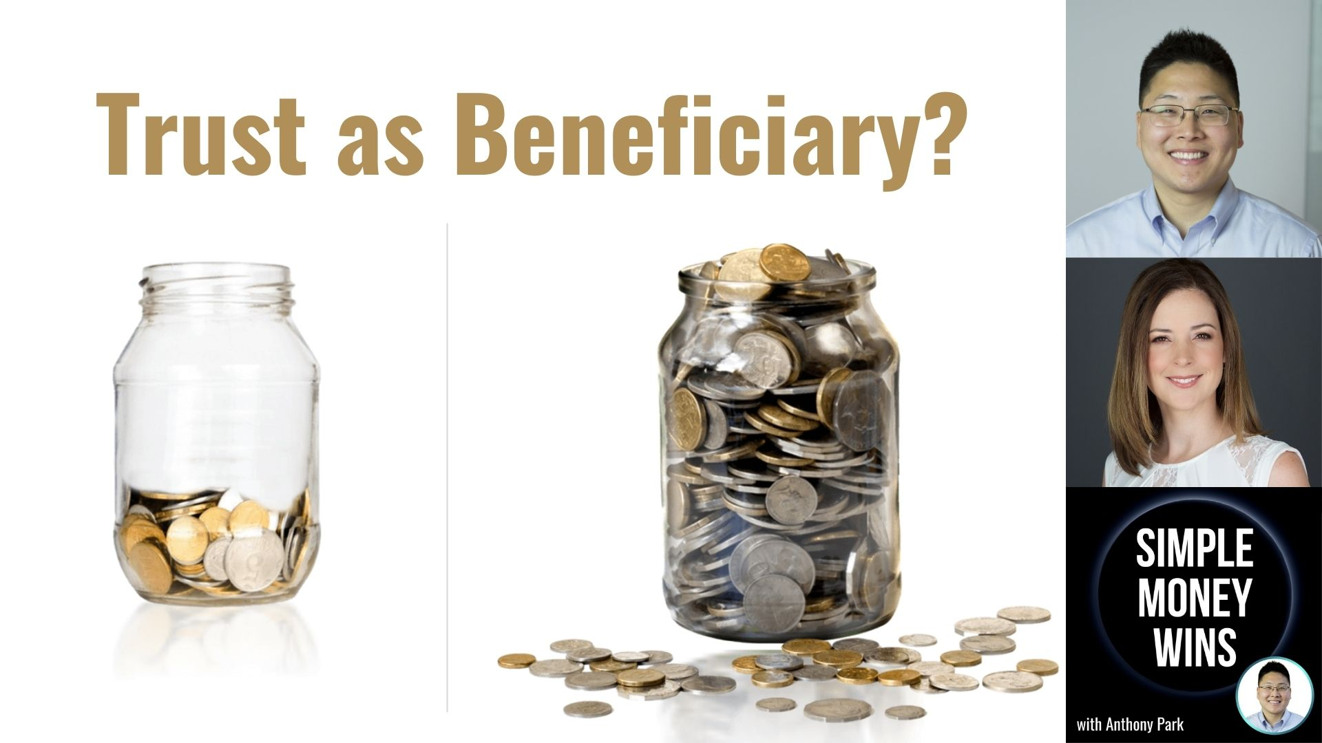 E201 Should I Name a Trust as Beneficiary of My Accounts