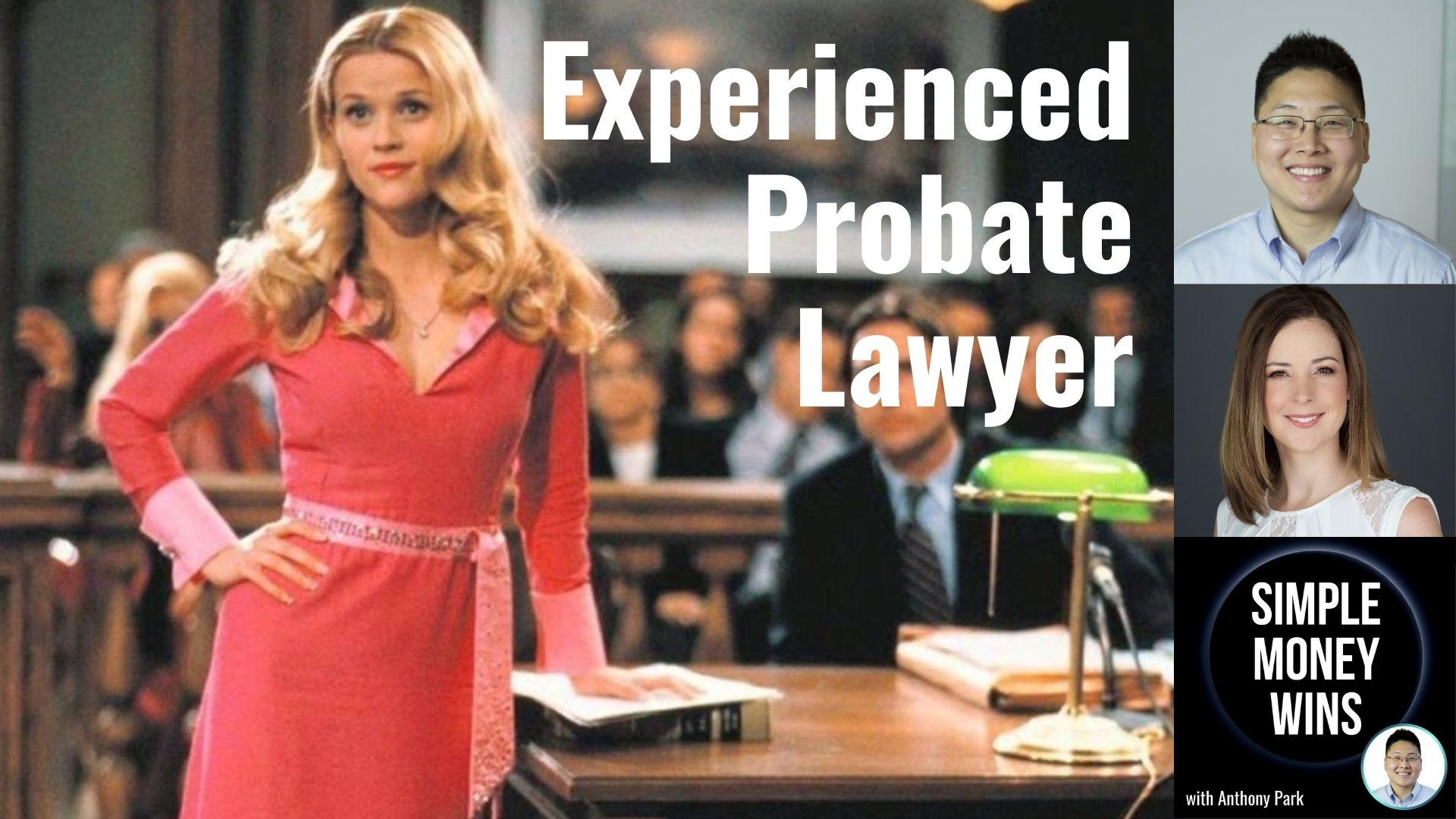 E203 Why You Need an Experienced Probate Lawyer
