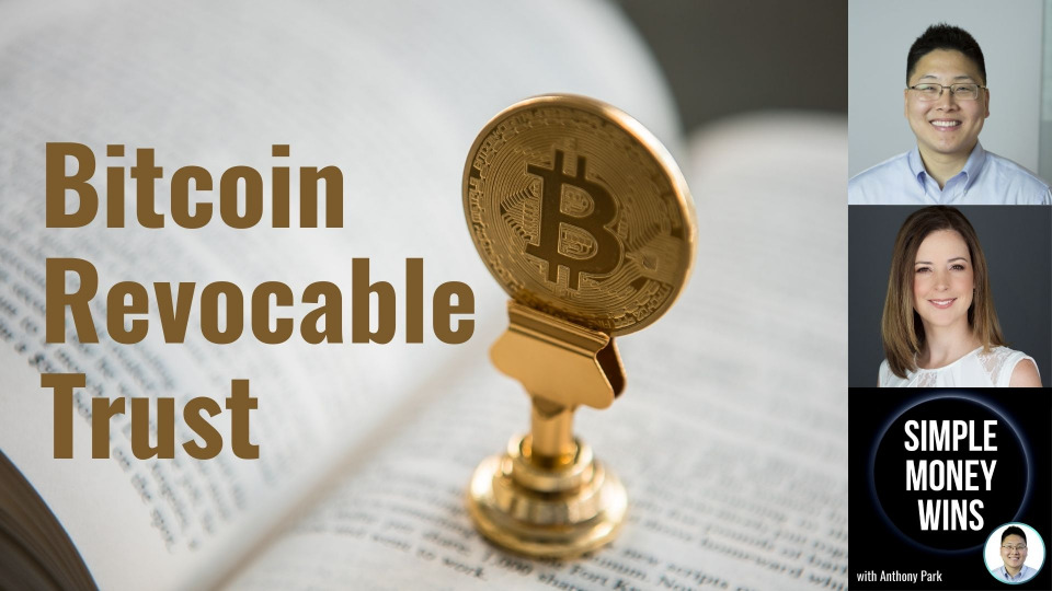E206 How to Set Up a Bitcoin Revocable Trust