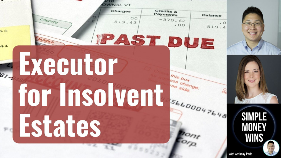 E207 Hire a Professional Executor for your Insolvent Estate