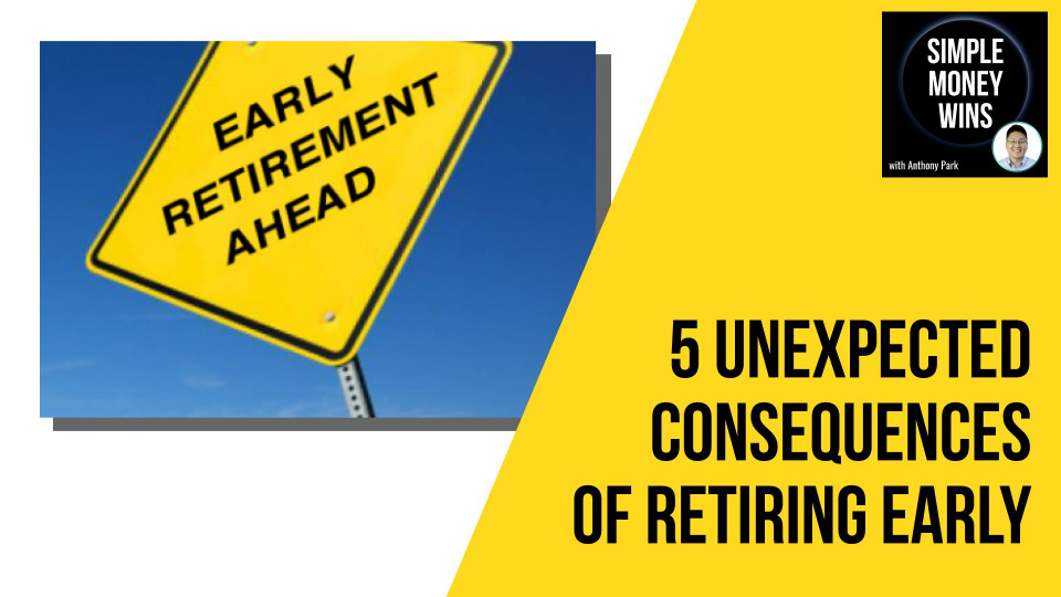 5 Unexpected Consequences of Retiring Early 1920x1080