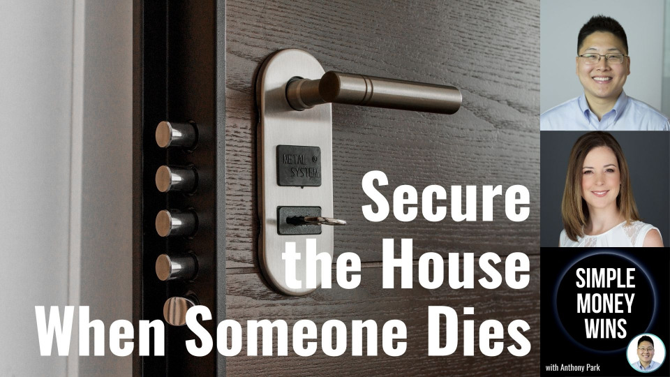 E220 5 Ways to Secure the House When Someone Dies