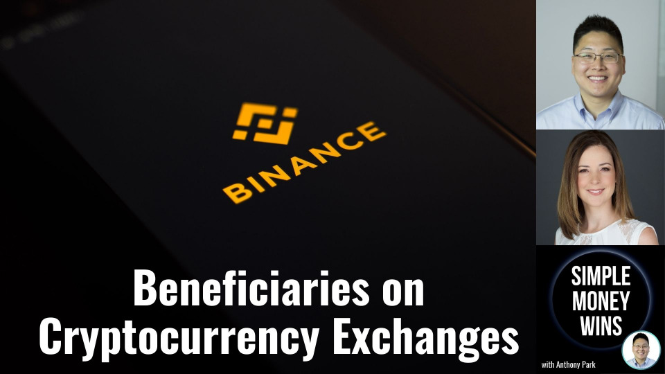 E222 Beneficiary Designations for Cryptocurrency Exchanges