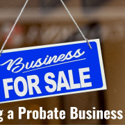 E228 First 5 Steps to Selling a Probate Business