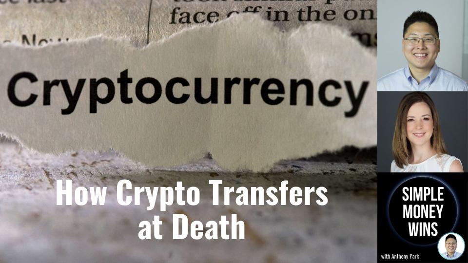 E232 How Crypto Transfers at Death